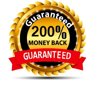 200% Money Back Guaranteed